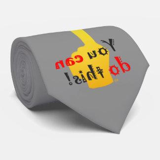 Usted puede hacer este mensaje posterior de corbatas