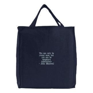 Usted puede solamente ser joven una vez… bolsa de tela bordada