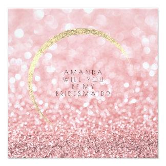 Usted será mi brillo subió rosa del oro de la dama invitación 13,3 cm x 13,3cm