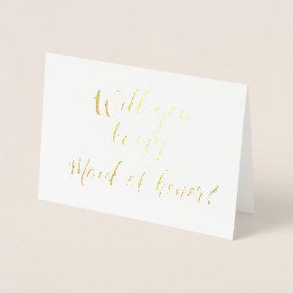 Usted será mi criada de la mano del honor puesta tarjeta con relieve metalizado