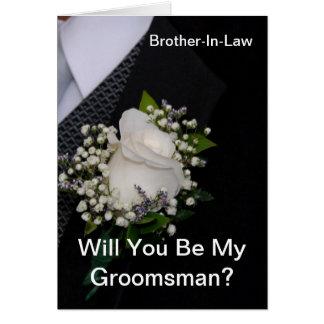 Usted será mi cuñado del padrino de boda tarjeta