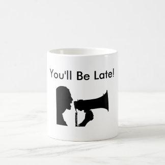 Usted será última taza