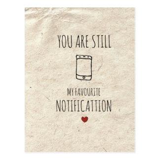 Usted sigue siendo mi notificación preferida postal