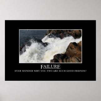 Usted tiene una gran relación con el fracaso [el X Póster