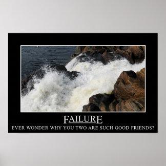 Usted tiene una gran relación con el fracaso (l) póster