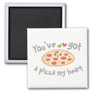 Usted tiene una pizza mi retruécano divertido imán
