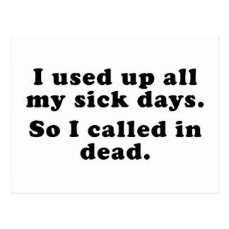 Utilicé encima de todos mis días enfermos Llamé t Tarjeta Postal