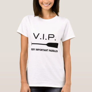 V.I.P. Very Important Paddler Camiseta