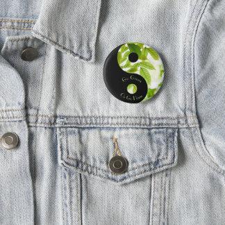 Va el verde o va a casa botón