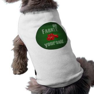 Va Farkle usted mismo Camiseta Sin Mangas Para Perro