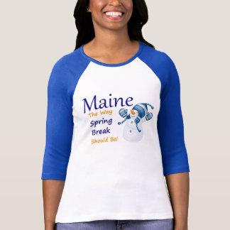 ¡Vacaciones de primavera en Maine! Camisetas