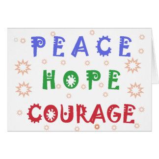 Valor de la esperanza de la paz tarjeta de felicitación