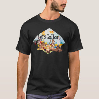 Vayamos a casa camiseta