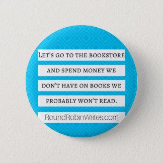 Vayamos a la librería (el botón) chapa redonda de 5 cm