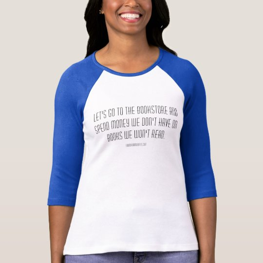 Vayamos a la librería (la camisa) camiseta