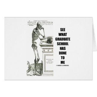 Vea lo que ha hecho la escuela a mí esqueleto felicitación