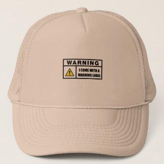 Vengo con una etiqueta de advertencia gorra de camionero
