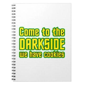 Venido al Darkside tenemos galletas Libreta Espiral
