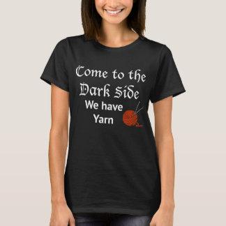 Venido al lado oscuro, tenemos hilado camiseta