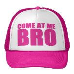 VENIDO EN MÍ gorra del camionero de BRO (rosa)