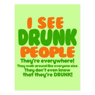 Veo a gente borracha postal