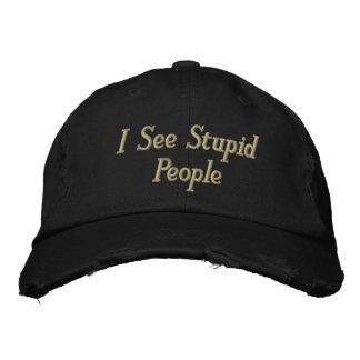 Veo a gente estúpida gorra de beisbol bordada
