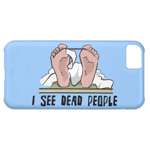 Veo a gente muerta