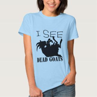 Veo cabras muertas camiseta