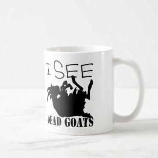 Veo cabras muertas taza de café