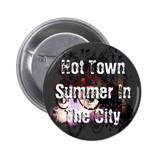 Verano caliente de la ciudad en la ciudad chapa redonda 5 cm