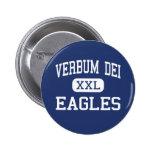 Verbum Dei - Eagles - alto - Los Ángeles Pins