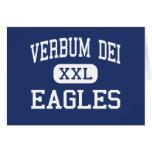 Verbum Dei - Eagles - alto - Los Ángeles Felicitaciones
