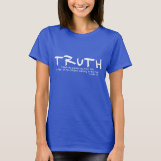 VERDAD… No tengo ninguna mayor alegría… 1:4 3JOHN Camiseta