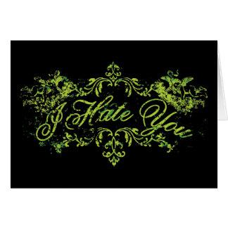 Verde de lujo le odio tarjeta de felicitación