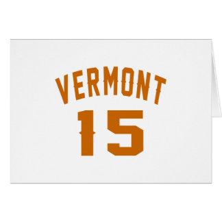 Vermont 15 diseños del cumpleaños tarjeta