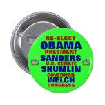 Vermont para las chorreadoras de Obama Shumlin gal Chapa Redonda 5 Cm