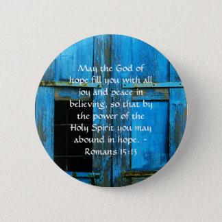 Versos inspirados de la biblia del 15:13 de los chapa redonda de 5 cm