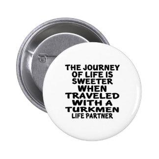 Viajado con un socio turcomano de la vida chapa redonda de 5 cm