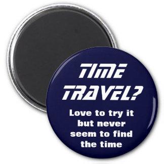 Viaje del tiempo imán redondo 5 cm