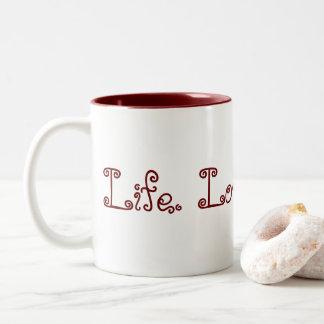 Vida. Amor. El Blogging. Taza del Dos-Tono