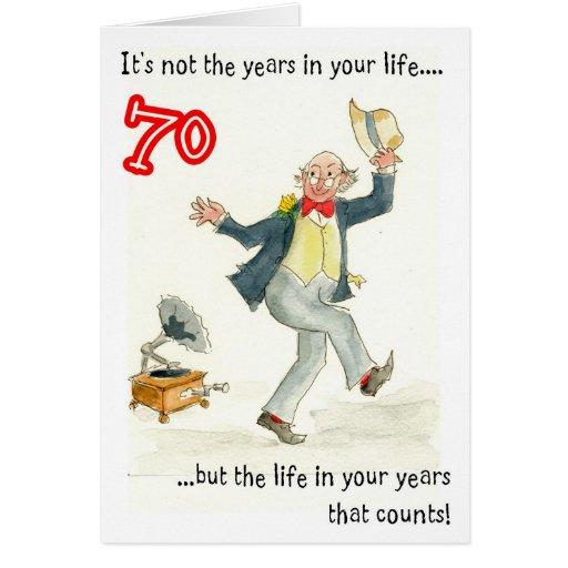 """Vida en 70.a tarjeta de cumpleaños de sus años"""" p de Zazzle."""