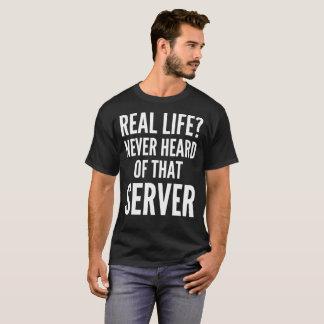 ¿Vida real? Nunca oído hablar esa camiseta del
