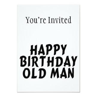 Viejo hombre del feliz cumpleaños invitación 12,7 x 17,8 cm
