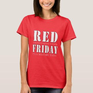 Viernes ROJO una cosa militar Camiseta