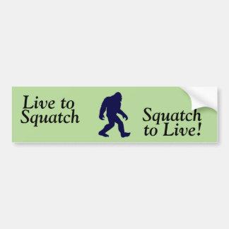 Viva a Squatch/Squatch para vivir pegatina para el
