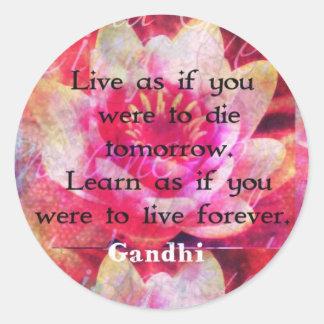 Viva como si usted debiera morir mañana. Aprenda Pegatina Redonda