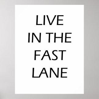 Viva en el carril rápido - poster de motivación póster