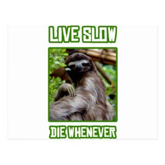 Viva lento mueren siempre que postal