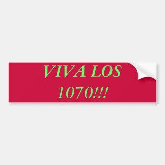 ¡VIVA LOS 1070!!! Pegatina para el parachoques Pegatina Para Coche