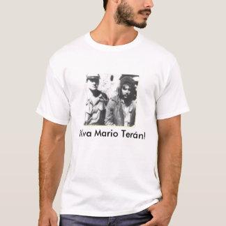 ¡Viva Mario Teran! Camiseta